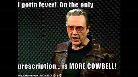 more cowbell meme we need more cowbell