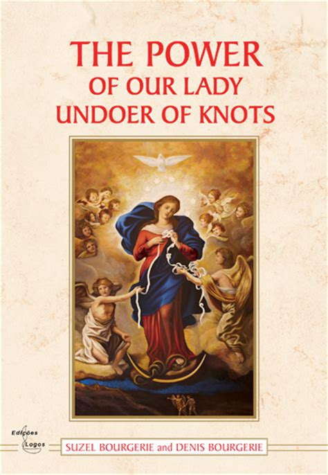 ladylike understanding the power of holy womanhood books the power of our undoer of knots st george