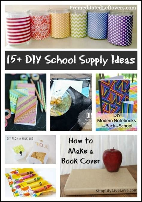 diy school supplies for 15 diy school supply ideas