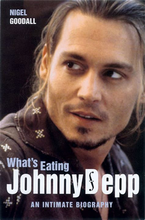 biography books on johnny depp what s eating johnny depp an intimate biography by nigel