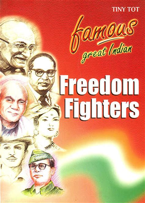 the freedom fighter books great indian freedom fighters