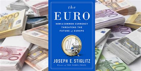 the how a common currency threatens the future of europe books book the how a common currency threatens the