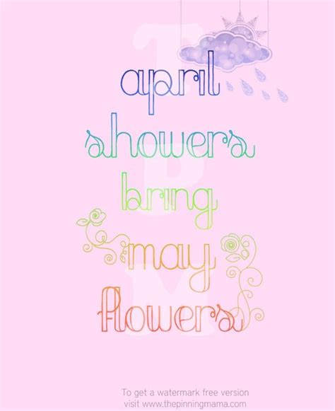 April Showers May Flowers by Showers Bring May Flowers Quotes Quotesgram