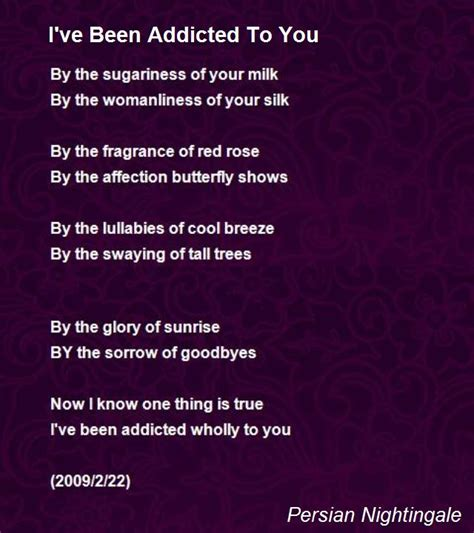 tion poem this poem will your if you i ve been addicted to you poem by per nig poem Addi