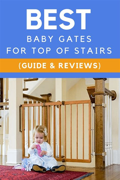 best baby gate for top of stairs with banister the 25 best best baby gates ideas on pinterest gates