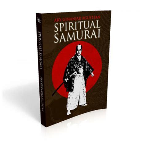 Spiritual Samurai buku spiritual samurai karakter terbaik bangsa samurai