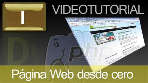 tutorial pagina web en dreamweaver tutorial como hacer p 225 gina web con dreamweaver y php cap
