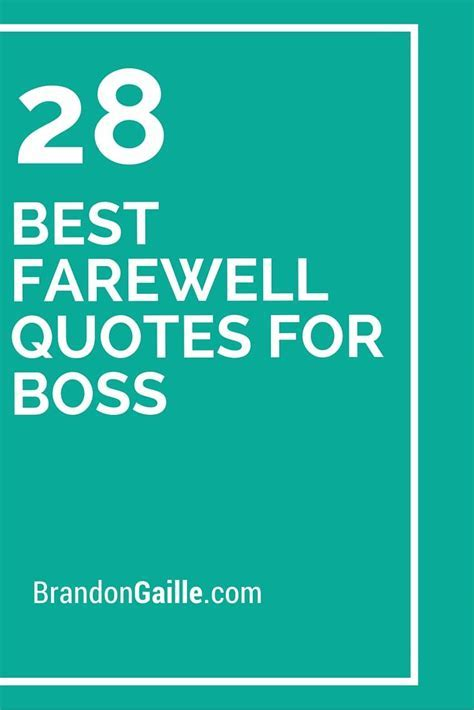 28 Best Farewell Quotes for Boss   Farewell quotes, Boss