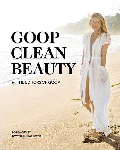 Goop Detox Cookbook by Goop Clean By Gwyneth Paltrow The Project