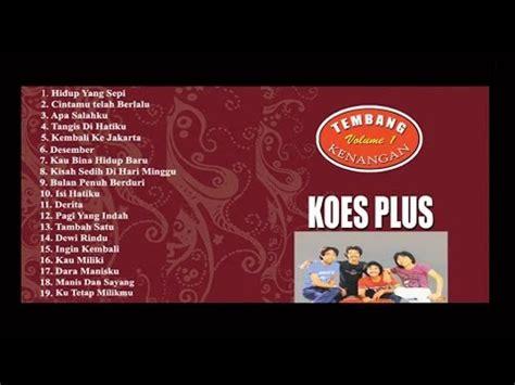 download mp3 full album kenangan koes plus tembang kenangan vol 1 full album youtube