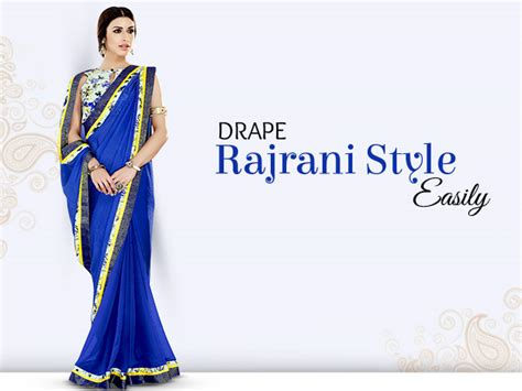 saree draping steps diy drape rajrani style saree learn these 6 steps