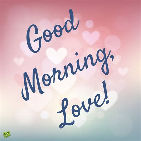 good morning love images sweet and romantic good morning messages