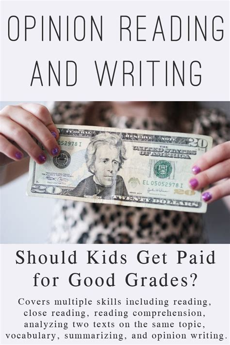 Should Students Get Paid For Grades Persuasive Essay by Opinion Writing And Opinion Reading Should Get Paid For Grades Kid Comprehension