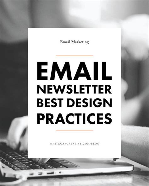 email newsletter layout best practices 266 best email marketing newsletters images on pinterest