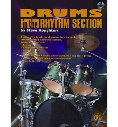 rhythm section instruments drums in the rhythm section steve houghton 9781576239919