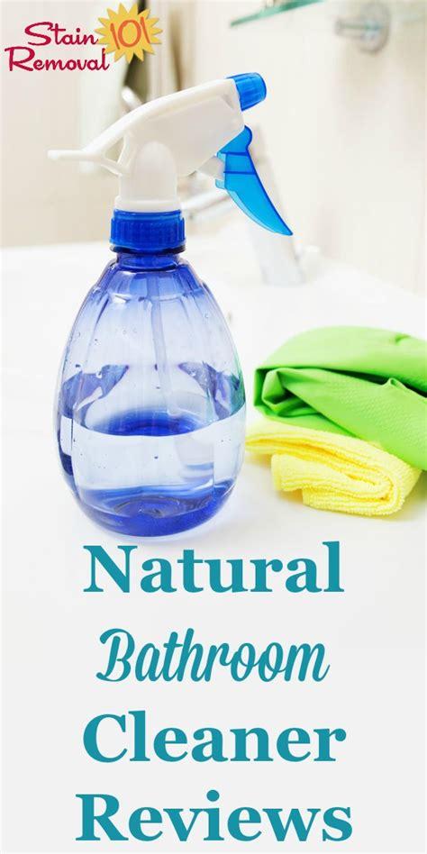 best bathroom cleaner reviews natural bathroom cleaner reviews which work best