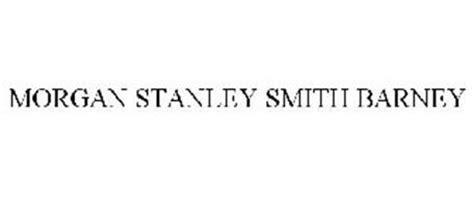 morgans stanley smith barney stanley smith barney trademark of stanley
