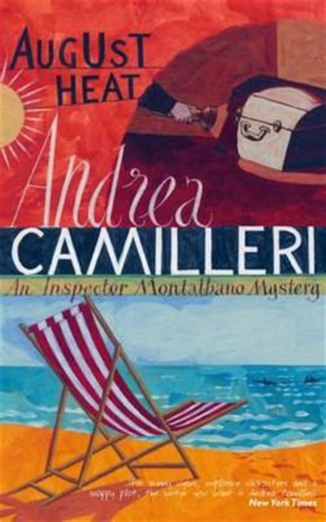 august murder books mysteries in paradise review august heat andrea camilleri