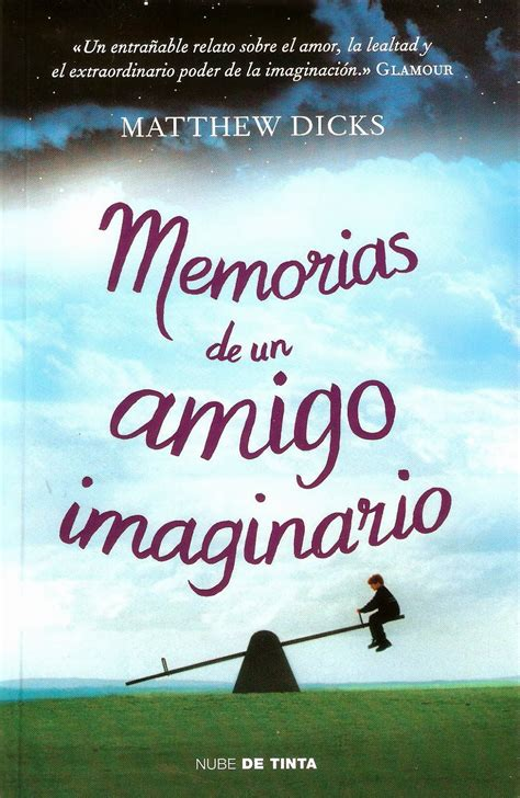 libro memorias de un preso durmiendo entre libros rese 241 a memorias de un amigo imaginario de matthew
