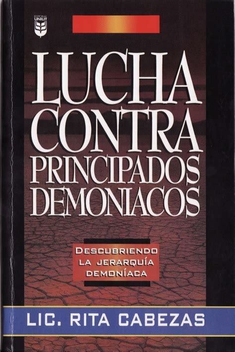 lucha contra principados demon acos lucha contra principados demoniacos rita cabezas
