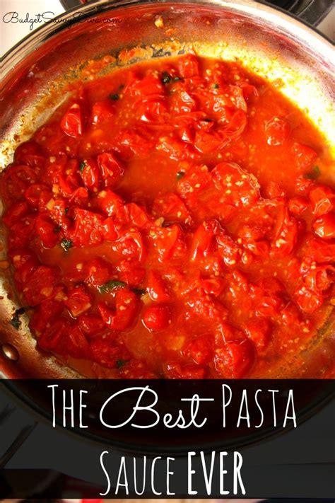 pasta sauce recipes the best pasta sauce ever recipe budget savvy diva