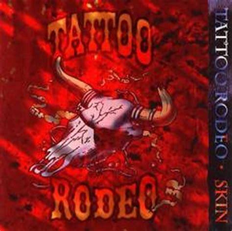 tattoo rodeo lyrics tattoo rodeo rode hard put away wet album spirit of