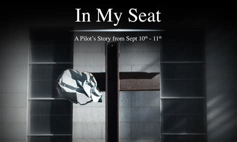 where is my seat in my seat a pilot s story from sept 10th 11th