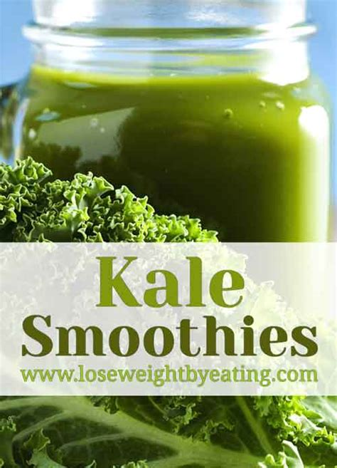 weight loss kale smoothie 11 kale smoothie recipes for fast weight loss