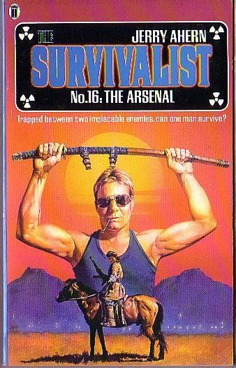 The Arsenal The Survivalist 16 jerry ahern the survivalist no 16 the arsenal book cover