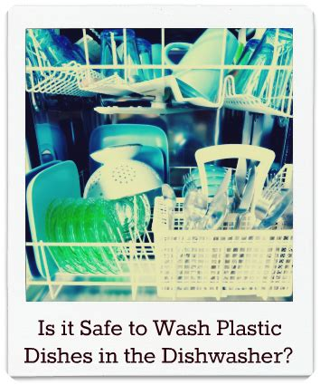 plastic in wash is it safe to wash plastic bottles and dishes in the