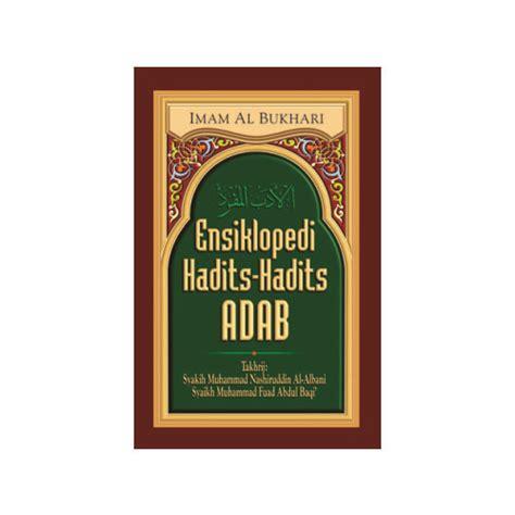 Syarah Hadits Arbain Utsaimin Pustaka Ibnu Katsir ensiklopedi hadits hadits adab bukumuslim co