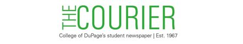 College Of Dupage Letterhead the courier college of dupage s student newspaper est