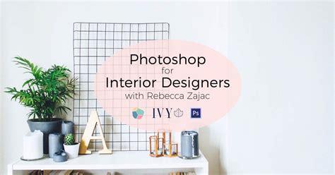 photoshop for interior design photoshop for interior design 28 images photoshop
