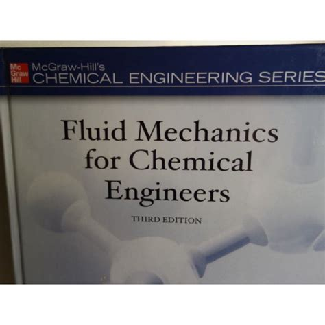 chemical engineering fluid mechanics revised and expanded books fluid mechanics for chemical engineers noel de nevers
