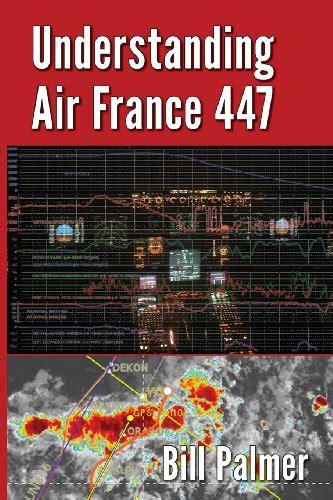 Understanding Air 447 understanding air 447