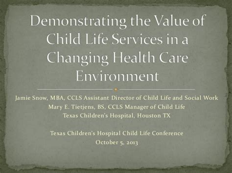 Value Of Health Care Mba by Demonstrating The Value Of Child Services In A
