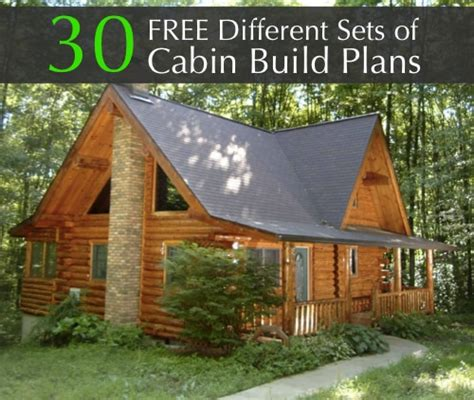 free cabin plans free 30 different sets of cabin build plans homestead