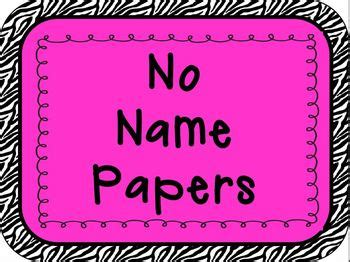 No Name Essay by Classroom Sign No Name Papers By Shari Tpt