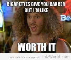 Cigarettes Meme - workaholics cigarettes meme n memes pinterest best