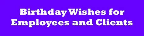 Professional Birthday Wishes Quotes Business Birthday Card Messages Wishes For Clients And