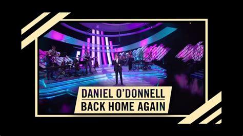 daniel o donnell back home again trailer