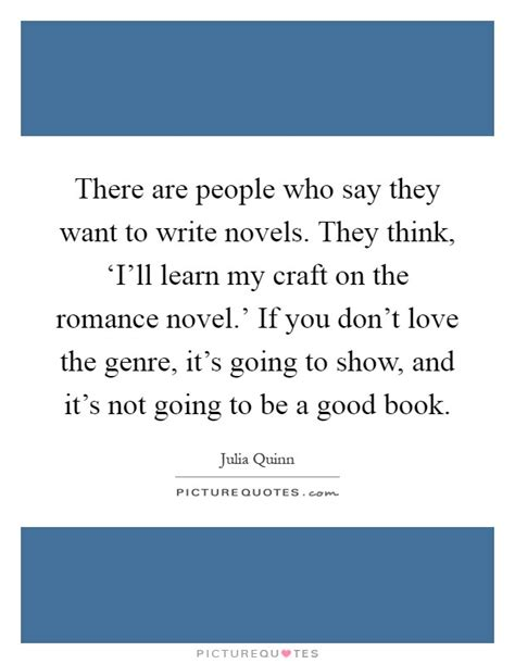 What They Want A Novel there are who say they want to write novels they