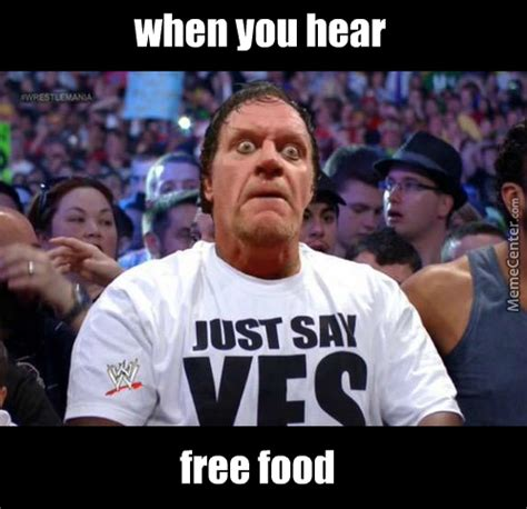 Free Food Meme - when you hear free food by atef meme center
