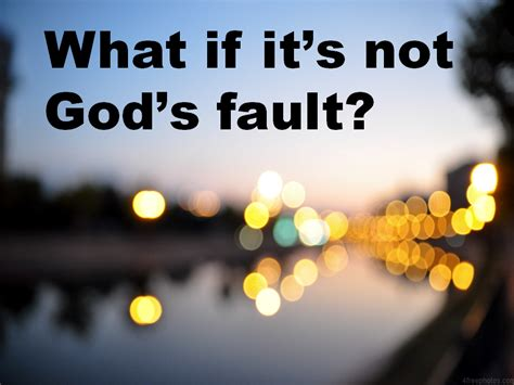 themes gods are not to blame what if it s not god s fault what if