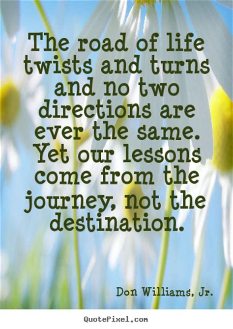 quotes  life  road  life twists  turns