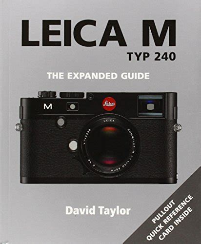 libro leica m typ 240 the expanded guide di david taylor