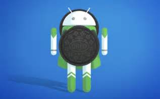 Android Oreo by Android 8 0 Oreo Novedades M 243 Viles Compatibles Y Requisitos