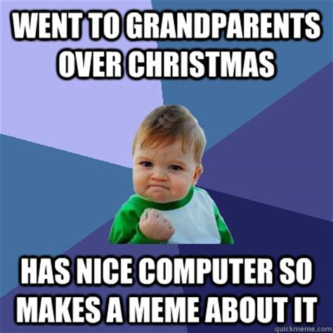 Grandparents Meme - success kid memes quickmeme