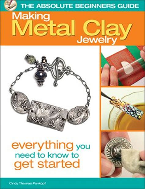 free jewelry books the absolute beginner s guide metal clay jewelry