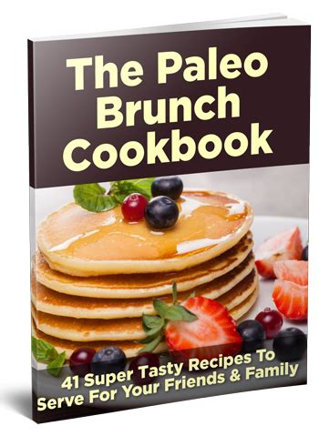 the brunch cookbook host your own brunch in no time books get 40 fabulously delicious paleo snacks ebook for free
